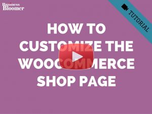 how-to-customize-woocommerce-shop-page