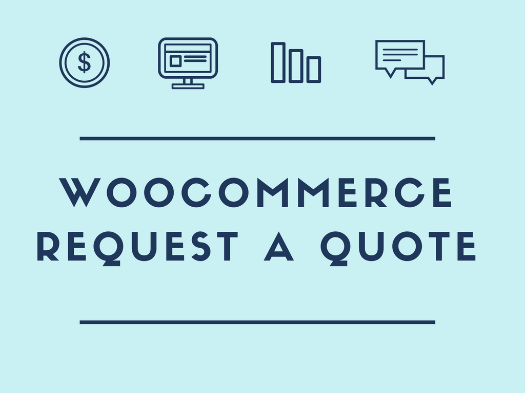 Woocommerce questions archives business bloomer how to enable woocommerce customers to request a quote xflitez Image collections